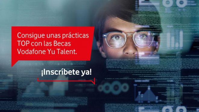 Vodafone convoca 60 becas de prácticas a través de Vodafone Yu Talent