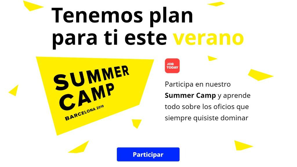 Ya está aquí el Job today Summer Camp, y es gratis