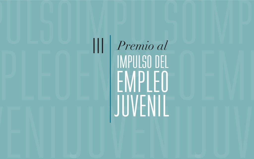 La Fundación Mahou San Miguel convoca los III Premios al Impulso del Empleo Juvenil