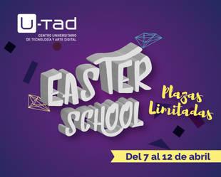 Convocada la primera edición de la EASTER SCHOOL de U-TAD