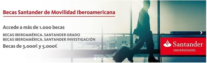 Banco Santander convoca en España más de 1000 becas de movilidad internacional dentro del programa Becas Iberoamérica