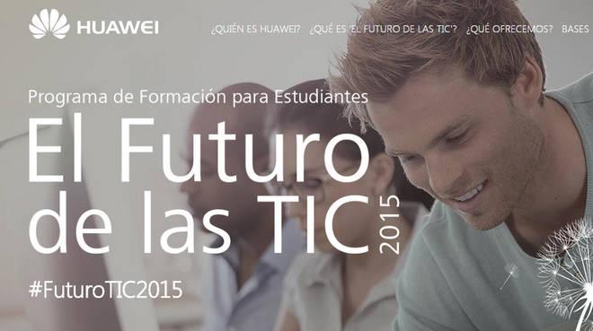 """Tercera edición del Programa de Becas en China """"El Futuro de las TIC"""" de Huawei"""
