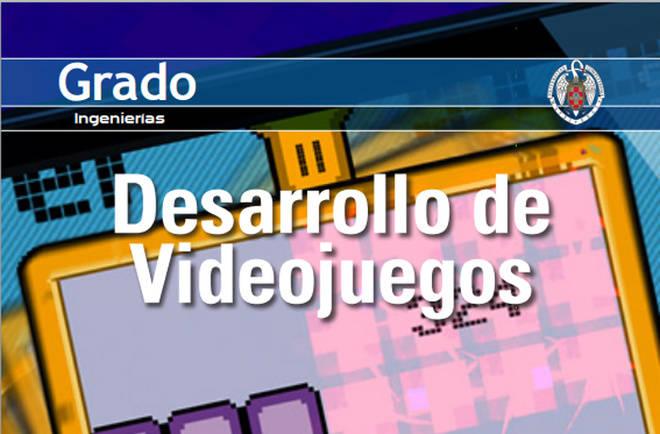 Nuevo Grado en Desarrollo de Videojuegos de la Complutense verificado por la ANECA